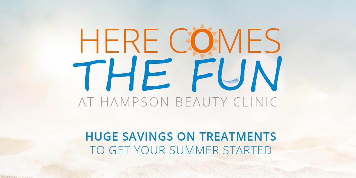 Here comes the fun - Huge savings on beauty treatments